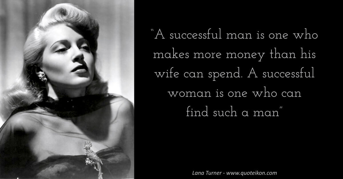 Lana Turner image quote