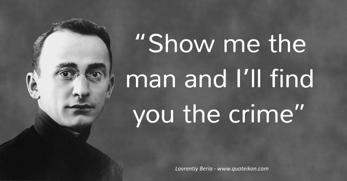 Lavrentiy Beria image quote
