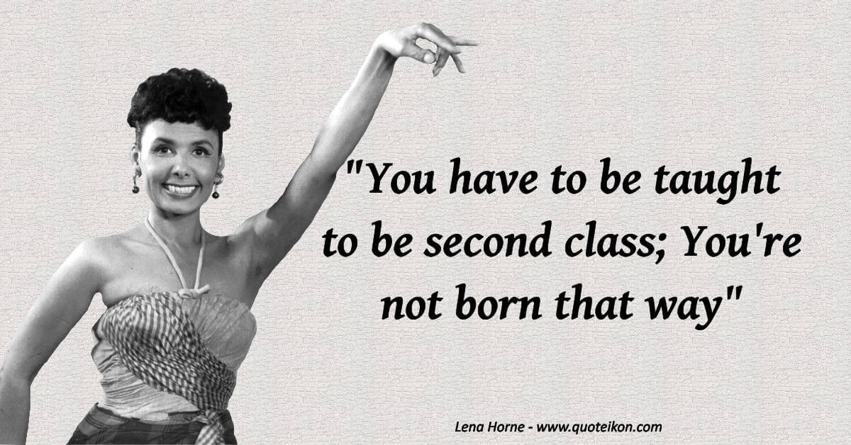 Lena Horne image quote