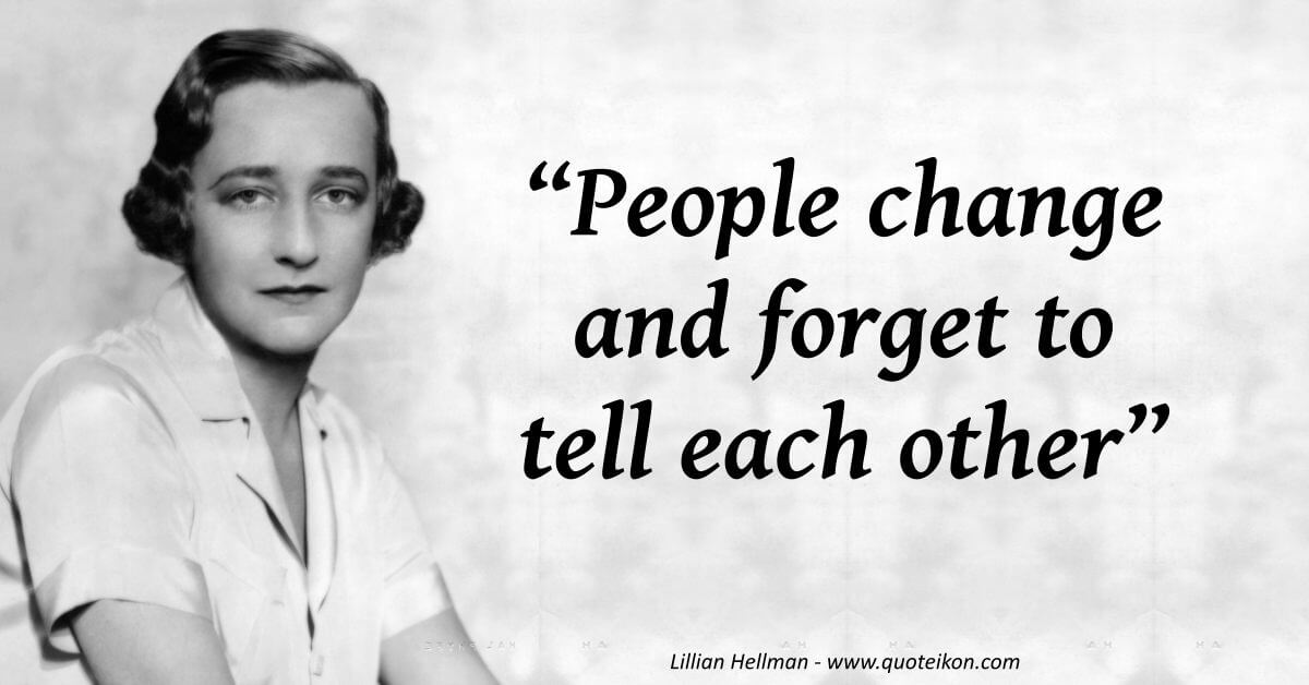 Lillian Hellman image quote