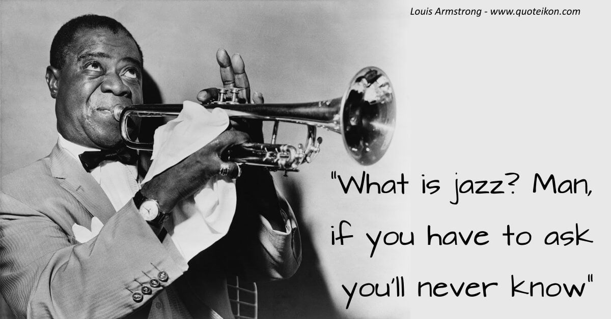 Louis Armstrong image quote