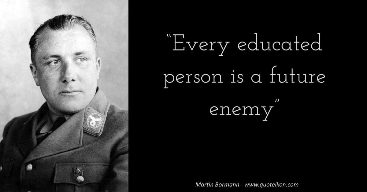Martin Bormann image quote