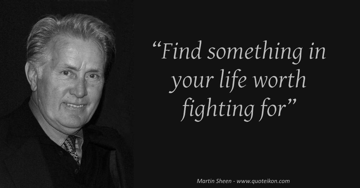 Martin Sheen image quote