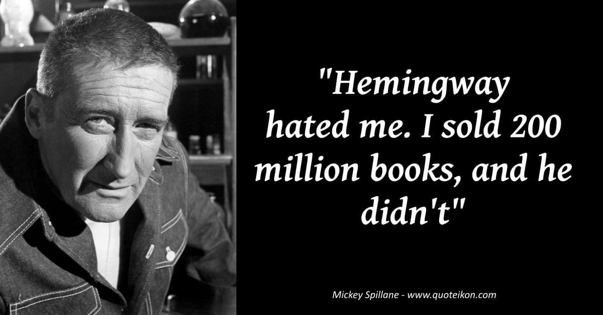 Mickey Spillane image quote