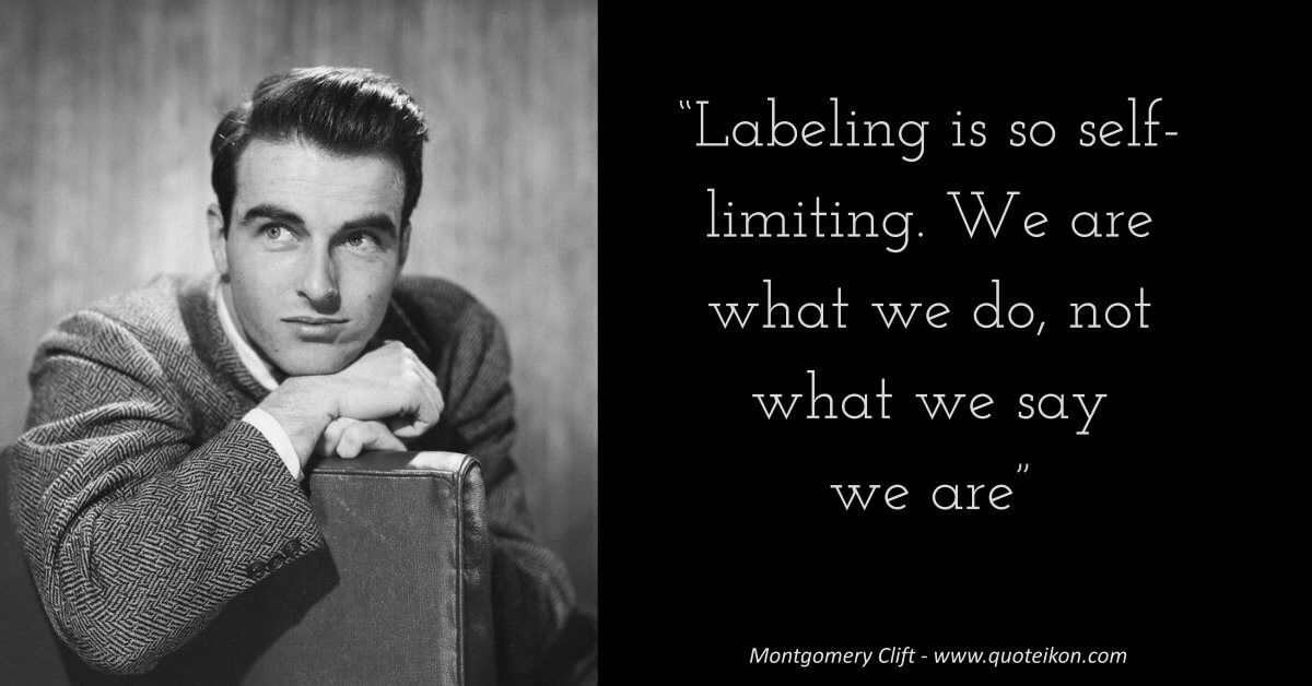 Montgomery Clift image quote