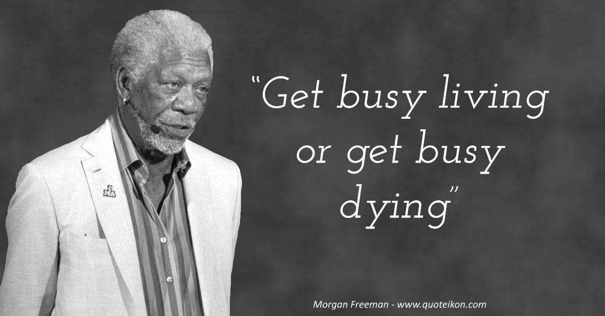 Morgan Freeman image quote