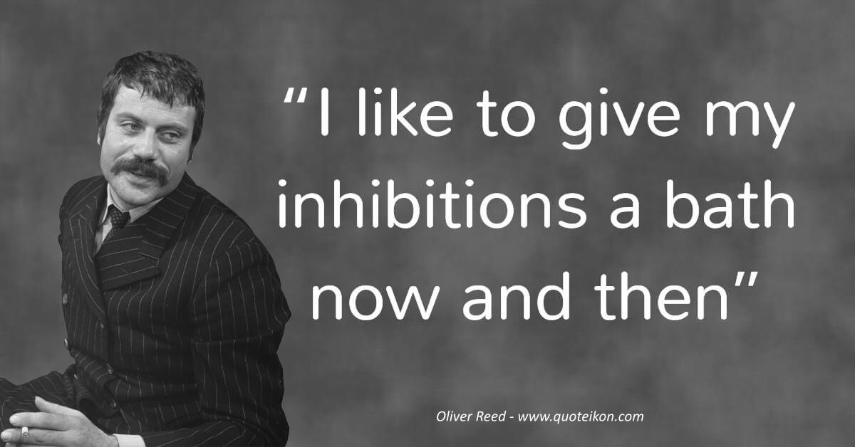 Oliver Reed image quote