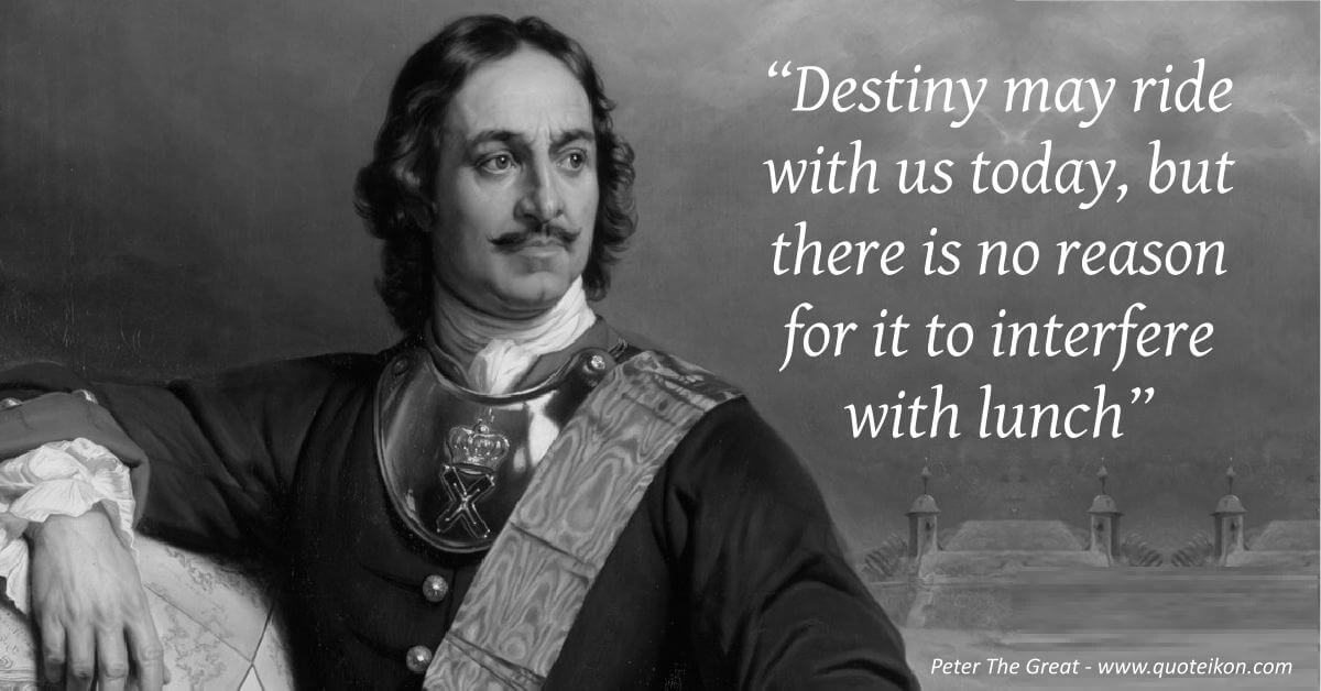 Peter The Great quote