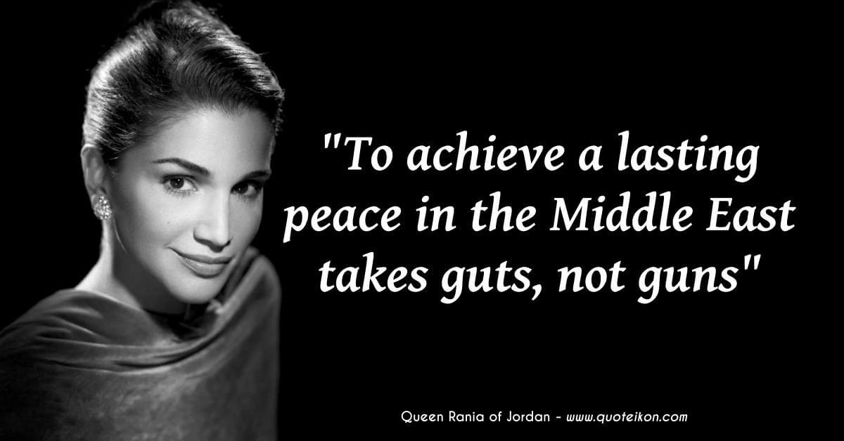 Queen Rania Of Jordan image quote