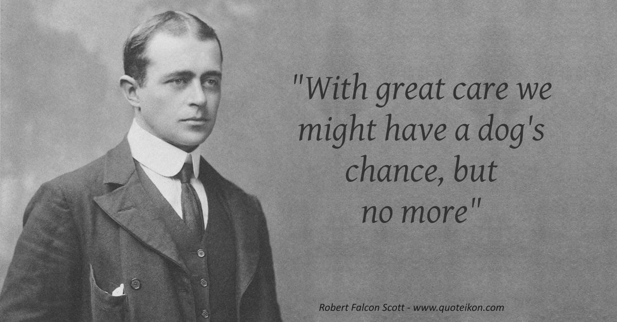 Robert Falcon Scott image quote