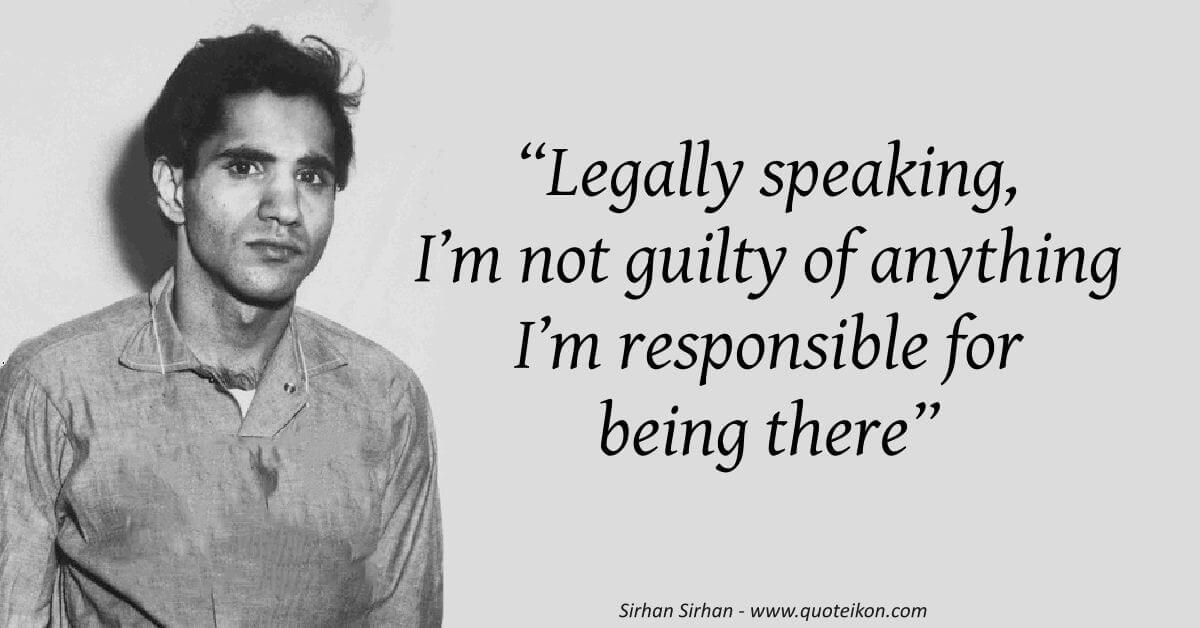 Sirhan Sirhan image quote