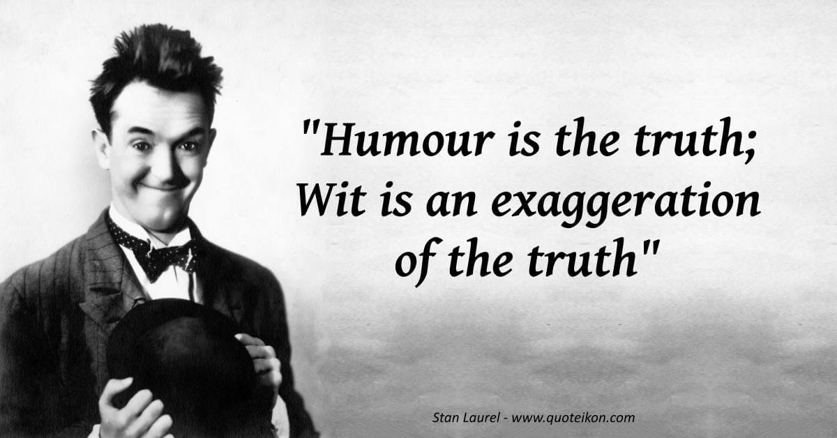 Stan Laurel image quote