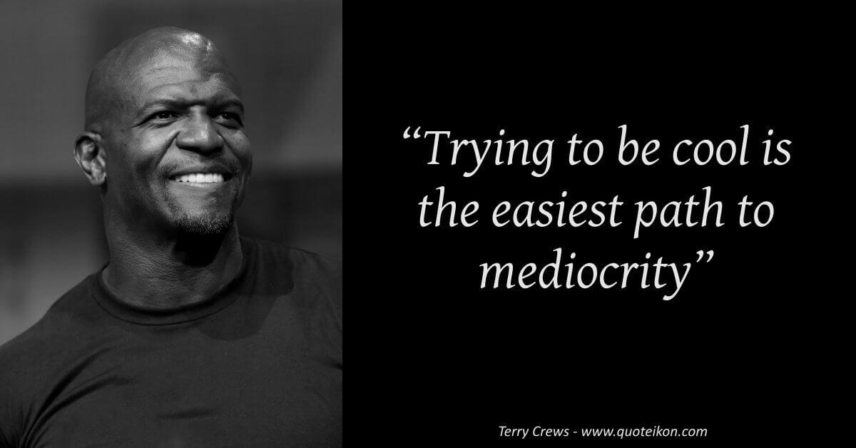 Terry Crews image quote
