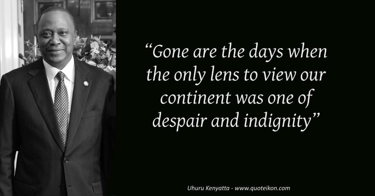 Uhuru Kenyatta  image quote