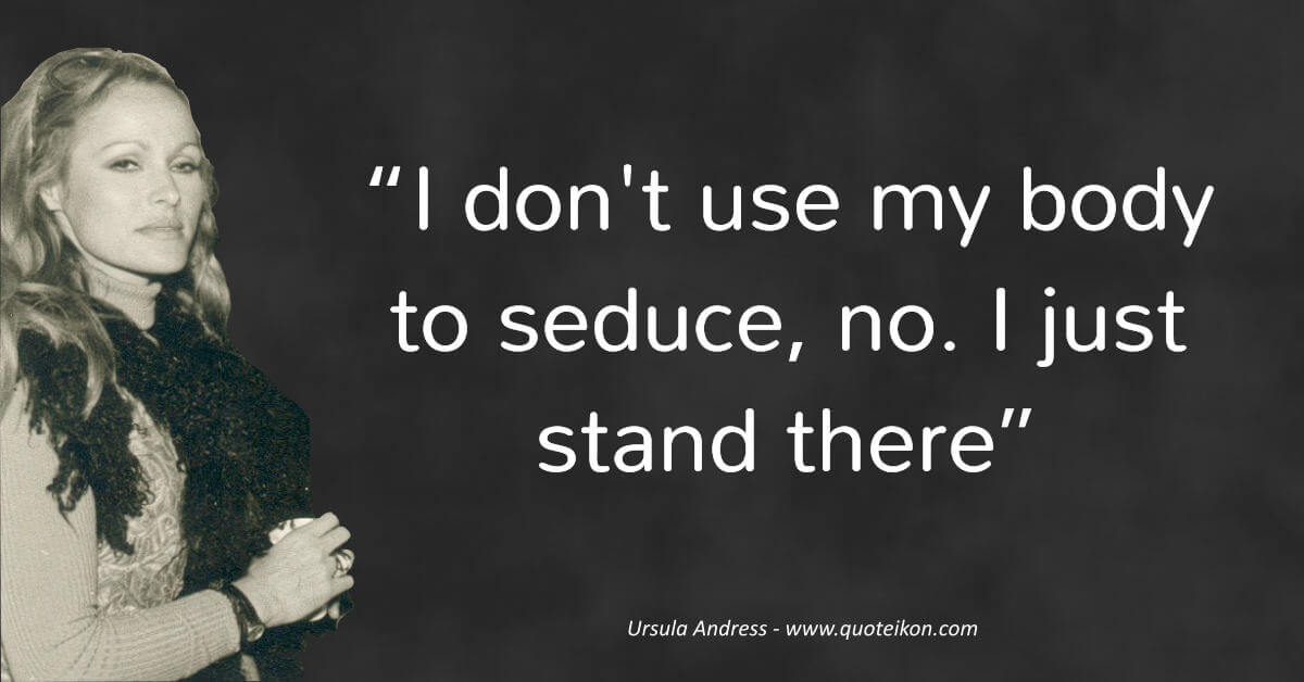 Ursula Andress  image quote