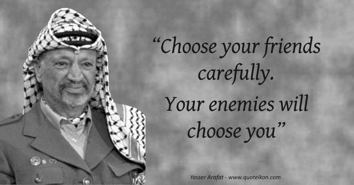 Yasser Arafat quote
