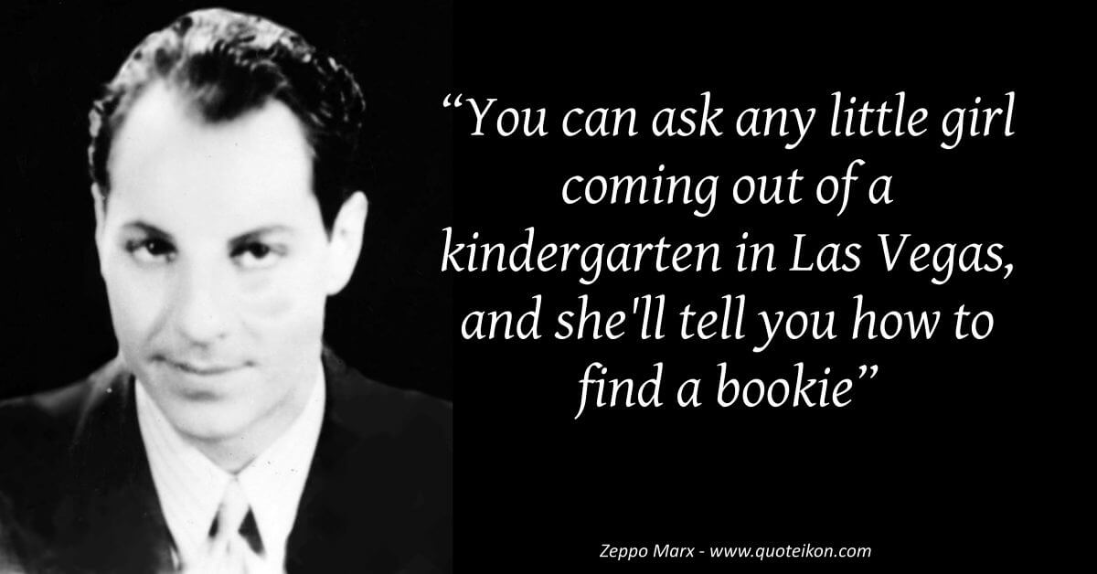 Zeppo Marx image quote