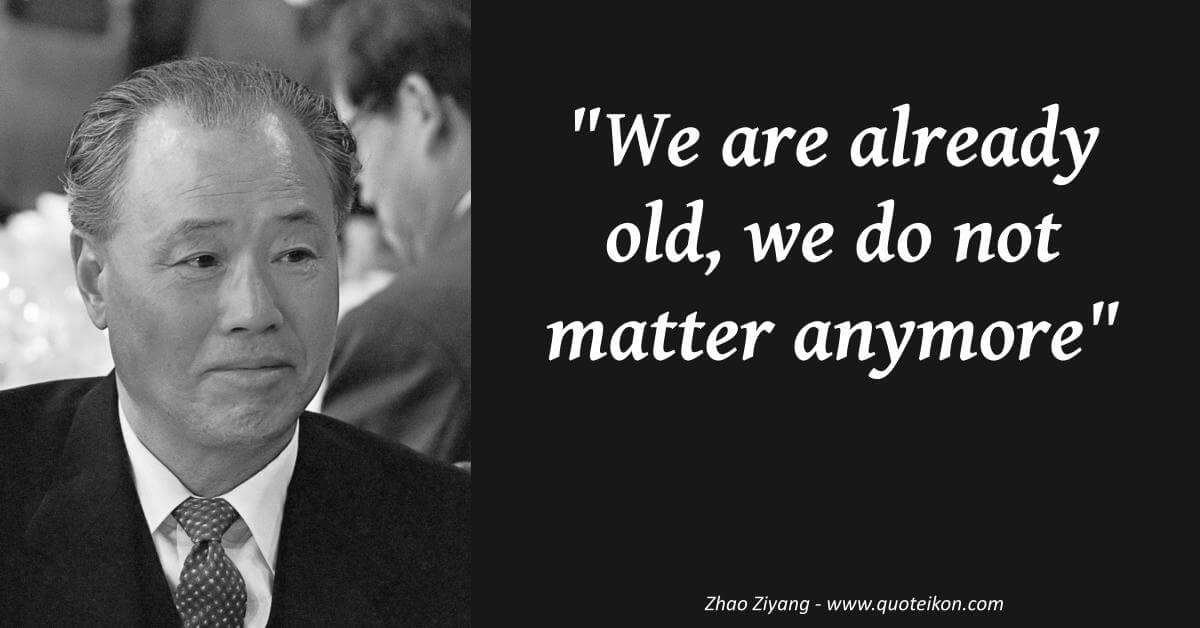 Zhao Ziyang image quote