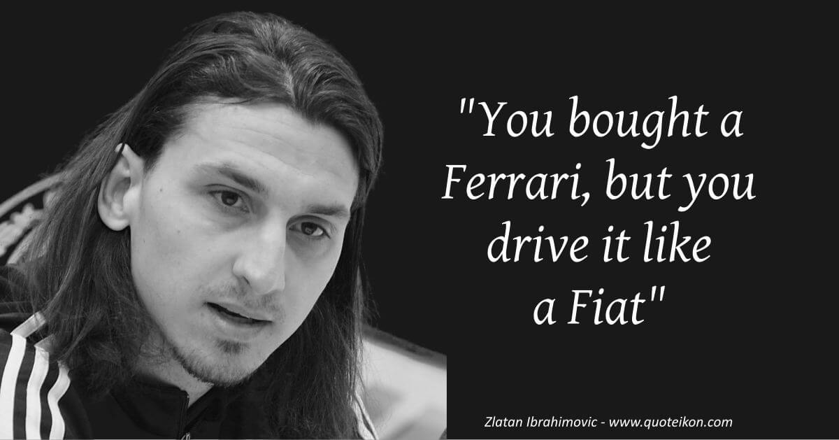 Zlatan Ibrahimovic image quote