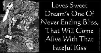 Loves Sweet Dream's One Of Never Ending Bliss That Will Come Alive With That Fateful Kiss - Michael Joseph