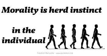 Morality Is Herd Instinct In The Individual - Friedrich Nietzsche