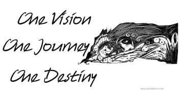 one vision one journey one destiny