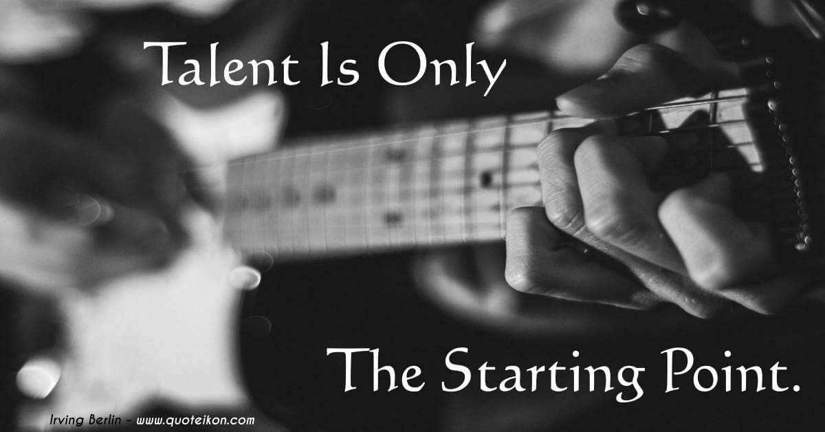 Talent Is Only The Starting Point