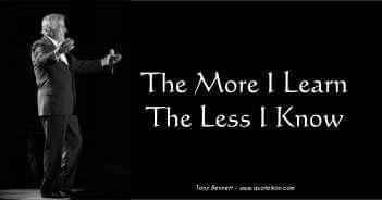 The More I Learn The Less I Know - Tony Bennett