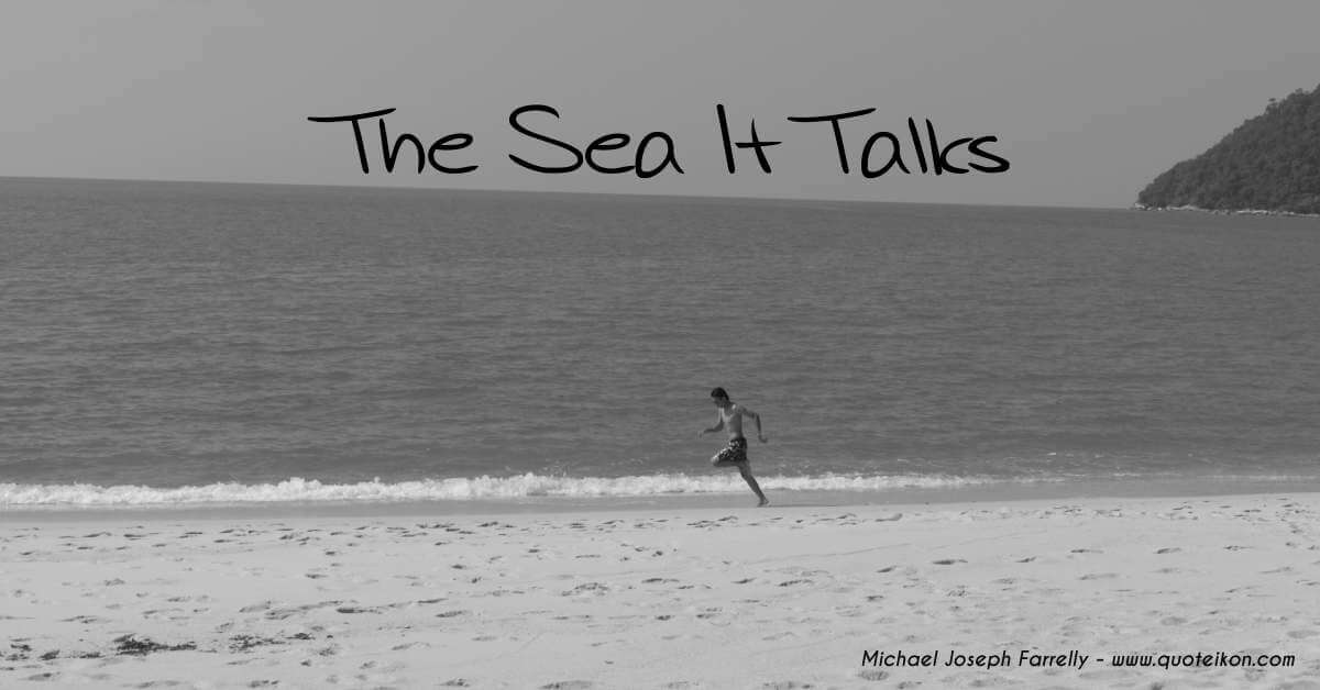 The sea it talks by Michael Joseph